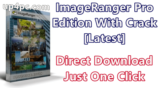 ImageRanger Pro Edition 1.6.5.1465 With Crack [Latest]