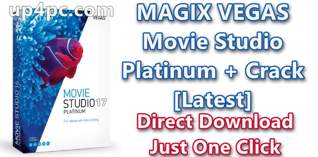 MAGIX VEGAS Movie Studio Platinum 17.0.0.143 With Crack [Latest]