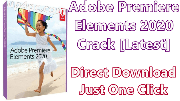 Adobe Premiere Elements 2020 Crack [Latest]