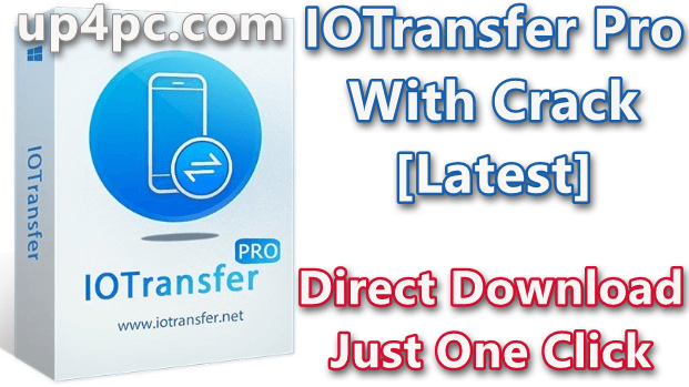 IOTransfer Pro 4.1.0.1542 With Crack [Latest]