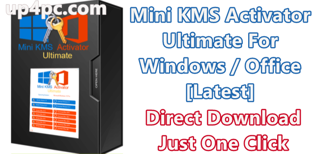 Mini KMS Activator Ultimate 2.1 For Windows / Office [Latest]