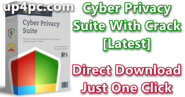 Cyber Privacy Suite 3.2.3 With Crack [Latest]