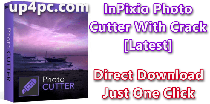 InPixio Photo Cutter 10.0.7382.21680 With Crack [Latest]