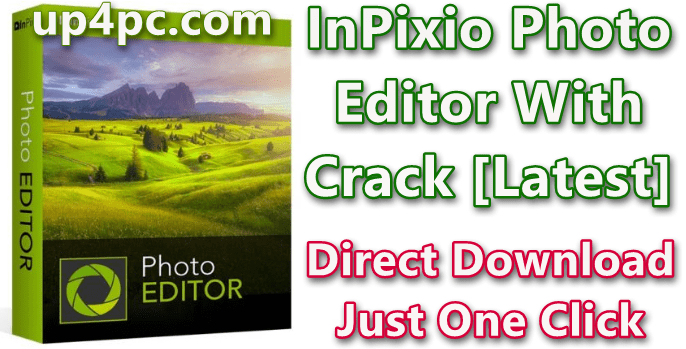 InPixio Photo Editor 10.0.7382.28350 With Crack [Latest]