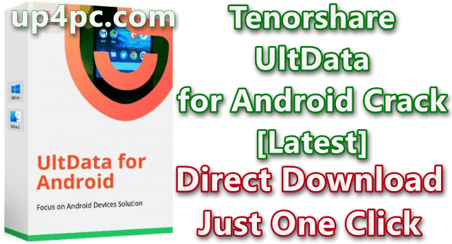 Tenorshare Ultdata For Android 6.0.0.20 With Crack [Latest]