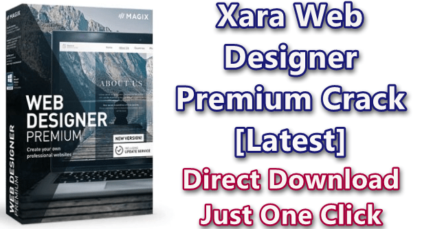 Xara Web Designer Premium 17 0 0 58775 With Crack Latest Easy To Direct Download Pc Software
