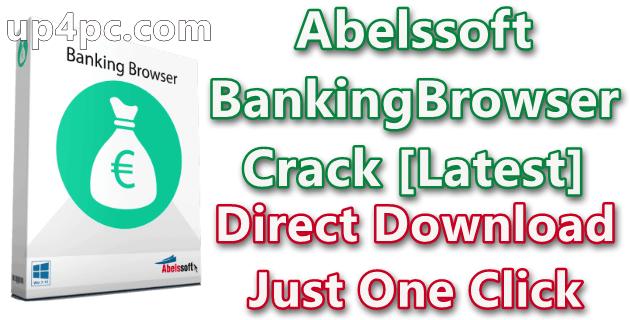 Abelssoft Bankingbrowser 2020 V2.3.32 With Crack [Latest]