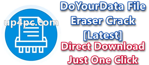 DoYourData File Eraser 3.4 With Crack [Latest]