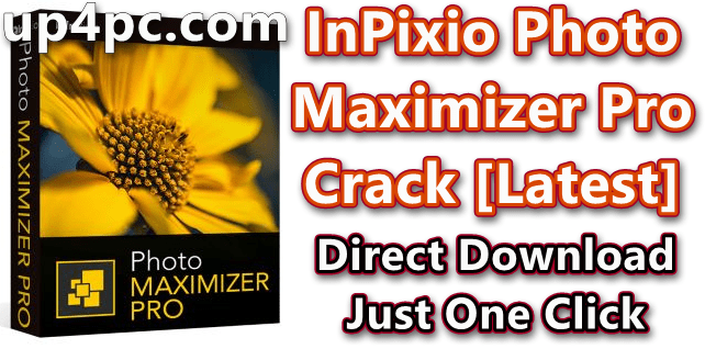 InPixio Photo Maximizer Pro 5.10.7412.27665 With Crack [Latest]