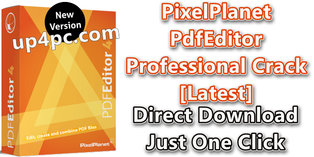 Pixelplanet Pdfeditor Professional 4.0.0.20 With Crack [Latest]