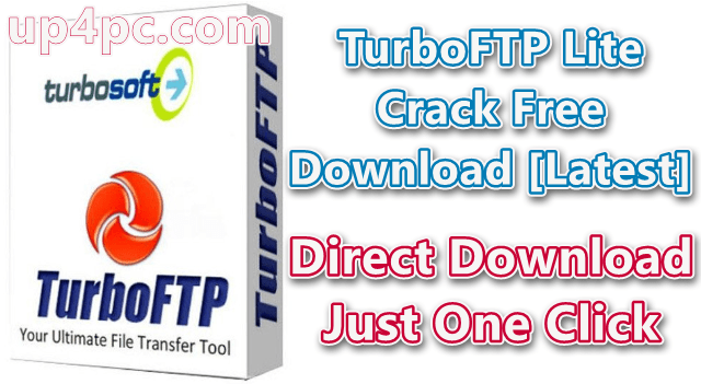 TurboFTP Lite 6.90 Build 1178 Crack Free Download [Latest]