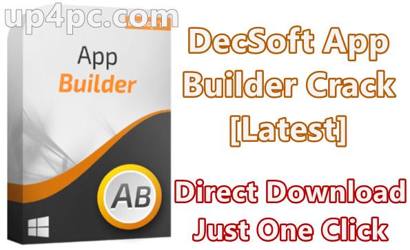 Decsoft App Builder Crack For Windows Pc 11