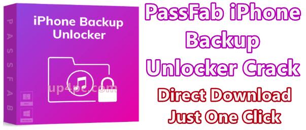 Passfab Iphone Backup Unlocker Crack Download For Pc Windows Mac
