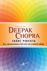 SAUDE_PERFEITA deepak chopra