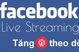 Tăng chia sẻ Livestream trên Facebook