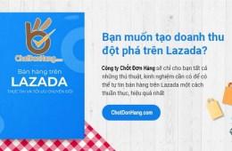 Tạo tài khoản, thiết lập và tối ưu gian hàng trên Lazada