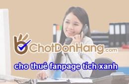 Thuê fanpage tích xanh để quảng cáo livestream