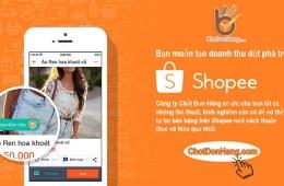 Thiết lập tạo tài khoản và tối ưu gian hàng trên Shopee