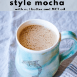 the mocha in a light blue mug