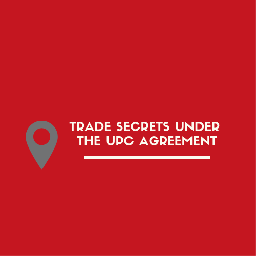 TRADE SECRETS under the UPC Agreement