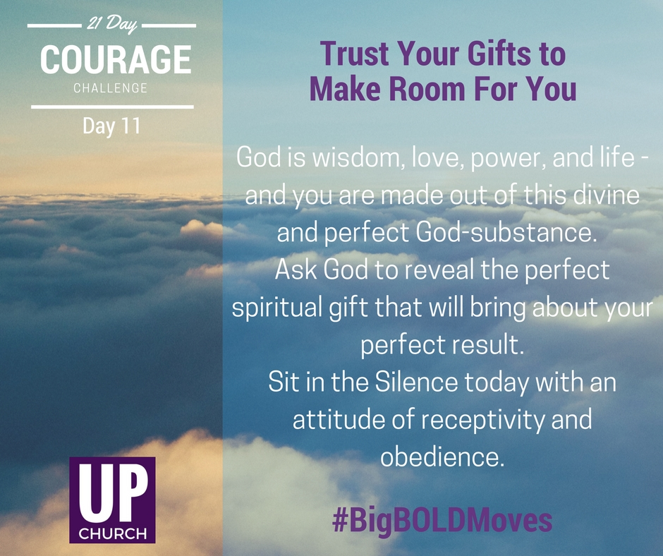 21 Day Courage Challenge – Day 11 Motivation