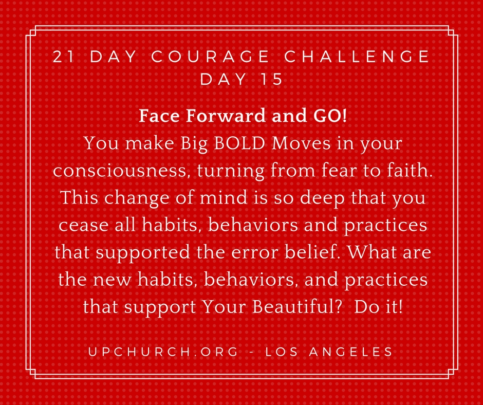 21 Day Courage Challenge – Day 15 Motivation