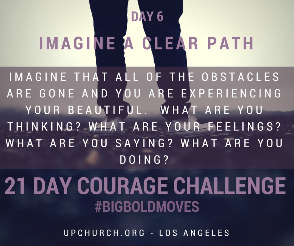 21 Day Courage Challenge | Day 6 Motivation