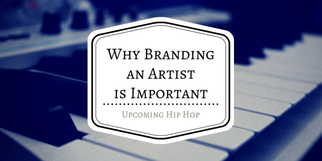 Why-Branding-an-Artist-Is-Important