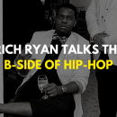 Rich Ryan Talks the B-Side of Hip-Hop