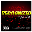 "[Audio] ""You Ain't Recognized"" - Chris Rivers"