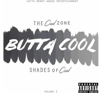 [Mixtape] 'The Cool Zone (Shades Of Cool) Vol.1' - Butta Cool