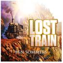 "[Audio] ""Lost Train"" - Ben Sommers"