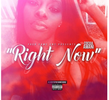 "[Audio] ""Right Now"" - Cocoa Amani"