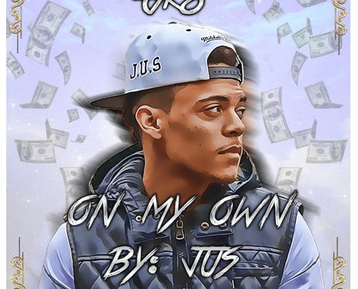 """[Audio] """"On My Own"""" - JUSTUS"""