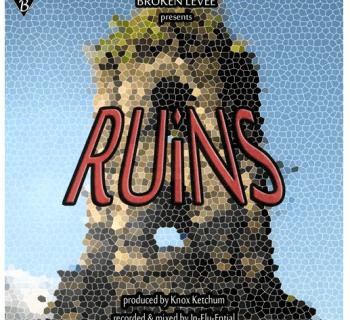 "[Audio] ""Ruins"" - Knox Ketchum"