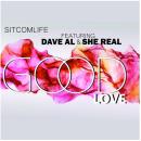 "[Audio] ""GOOD LOVE"" - SitcomLife ft. She Real & Dave Al"