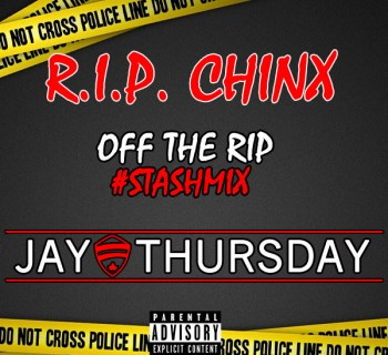 """[Exclusive] """"R.I.P. CHINX"""" (Off The Rip Freestyle) - Jay Thursday"""