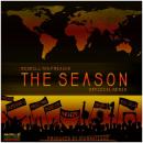 The Season (Official Remix) Ft. Dominant - 1, Magic Man, Third Eye, Awkword, Shva - 1 & Teck - Zilla