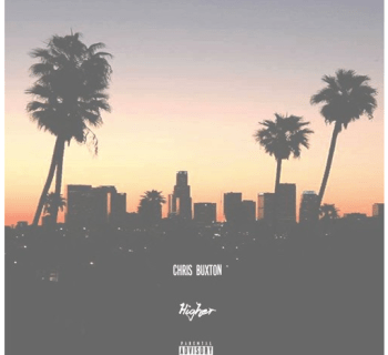 "[Audio] ""Higher"" - Chris Buxton"