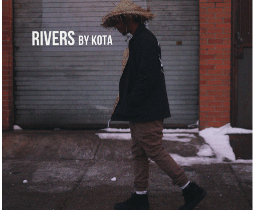 "[Audio] ""Rivers"" - KOTA"