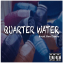 "[Audio] ""Quarter Water"" - LightUpp Prod. Dre Deuce"