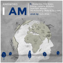 "[Audio] ""I Am"" - AWKWORD ft. Modenine, Five Steez, Holstar, Latasha Alcindor, Third Eye, Wakazi, The Assembly, Maka"