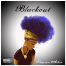 [New Music] 'Blackout EP' - Lauren Ackie