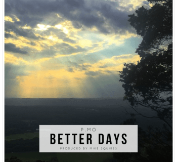 "[Audio] ""Better Days"" - P.MO (Prod. By Mike Squires)"