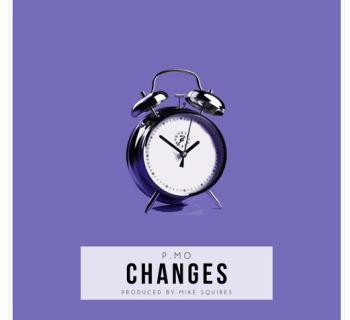 "[Audio] ""Changes"" - P.MO (Prod. By Mike Squires)"