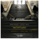 "Brian Breach -""One Step Closer"" feat. Mickey Factz (prod. by George Young)"