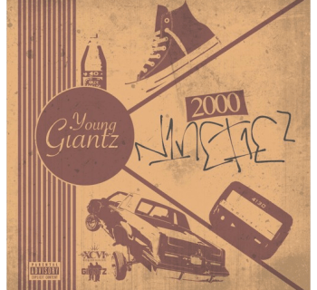 Young Giantz - 2000 Ninetiez [EP]