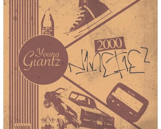 Young Giantz - 2000 Ninetiez [EP]
