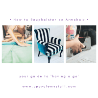 How to Upcycle an Armchair - Reupholstery Basics