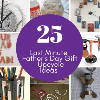 25 Last Minute Father's Day Gift Upcycle Ideas